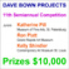 $10,000 in Cash Prizes – Dave Bown Projects – 11th Semiannual Competition