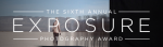 The Sixth Annual Exposure Photography Award