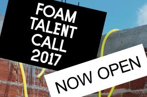 Foam Talent Call 2017