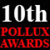 10th Pollux Awards