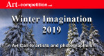 ART CALL TO ARTISTS AND PHOTOGRAPHERS – WINTER IMAGINATION 2019