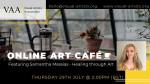 VAA Art Café featuring Samantha Messias – Healing through Art