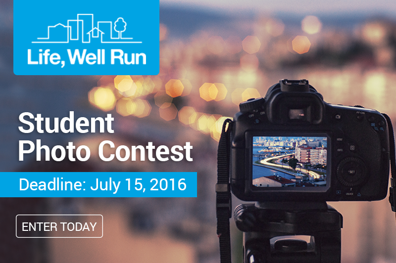 Life, Well Run Student Photo Contest