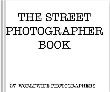 The Street Photographer Book 2