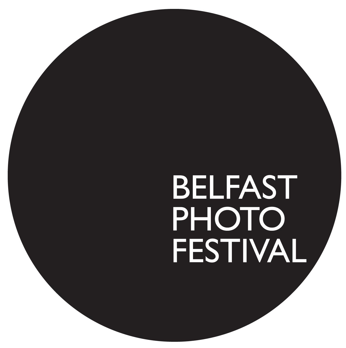 Belfast Photo Festival 2017-  AWARDS / PUBLICATION / EXHIBITION / CASH PRIZE