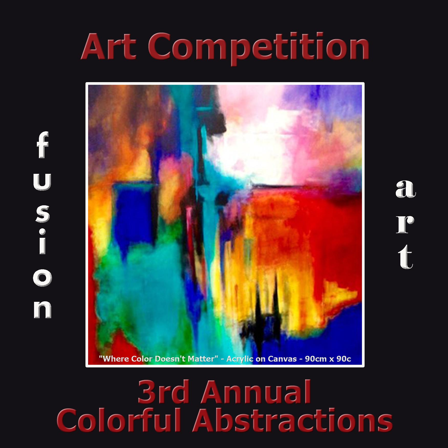 "3rd Annual ""Colorful Abstractions"" Art/Photo Competition"