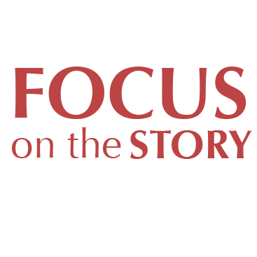 Focus on the Story
