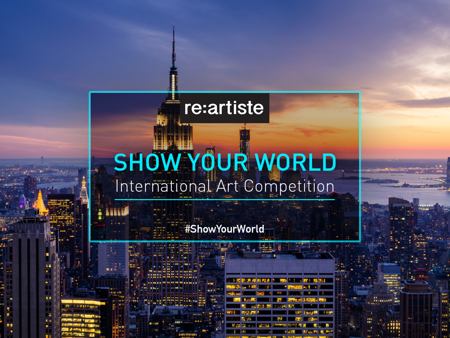 """4th International Juried Exhibition """"Show Your World"""""""