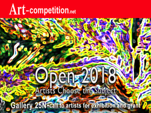 "New Art Call:  ""Open 2018,"" an exhibiting and art grant opportunity at Gallery 25N"