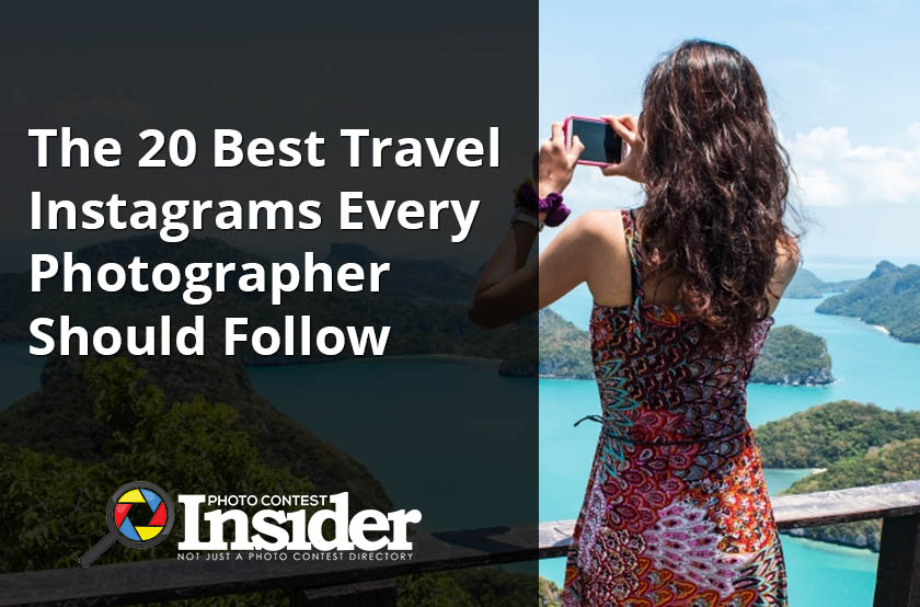 The 20 Best Travel Instagrams Every Photographer Should Follow