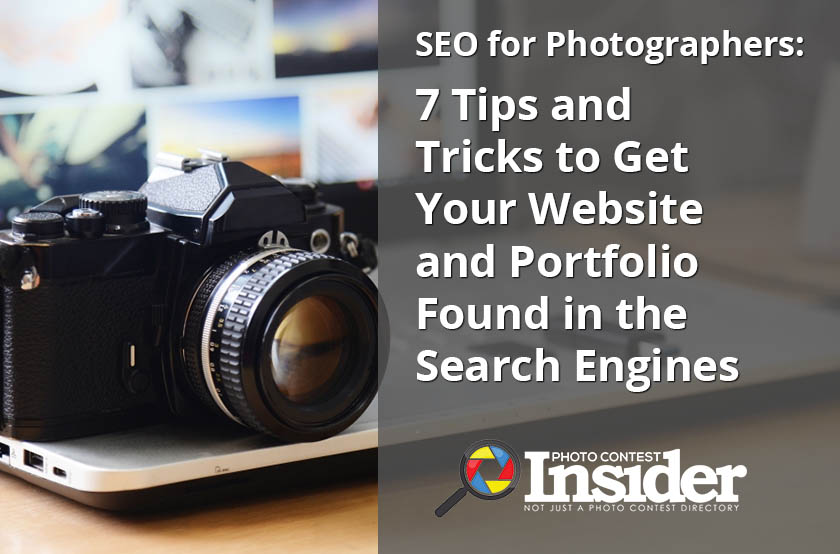 SEO for Photographers: 7 Tips and Tricks to Get Your Website and Portfolio Found in the Search Engines