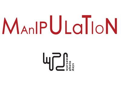 WARSAW PHOTO DAYS FESTIVAL OPEN COMPETITION – MANIPULATION