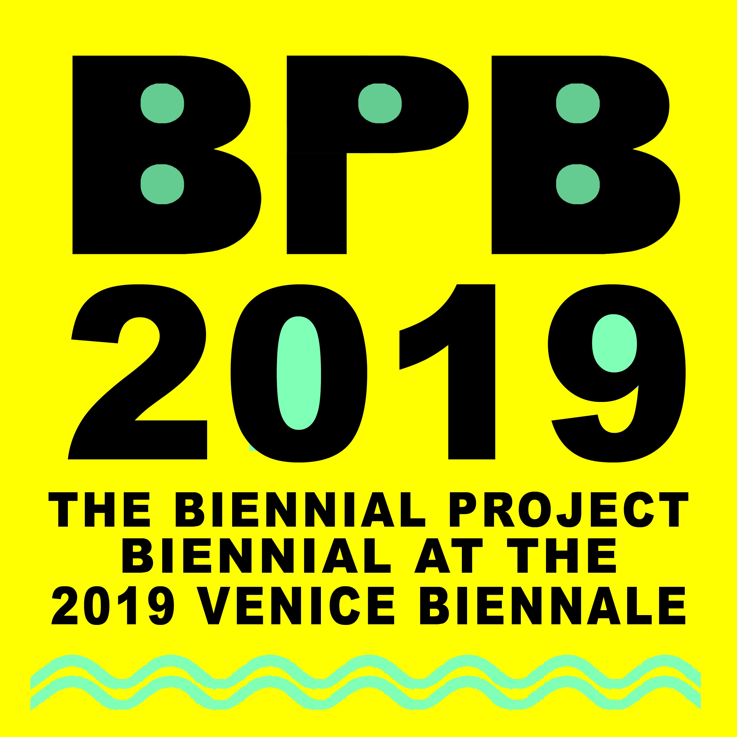 The Biennial Project Biennial 2019  at the Venice Biennale