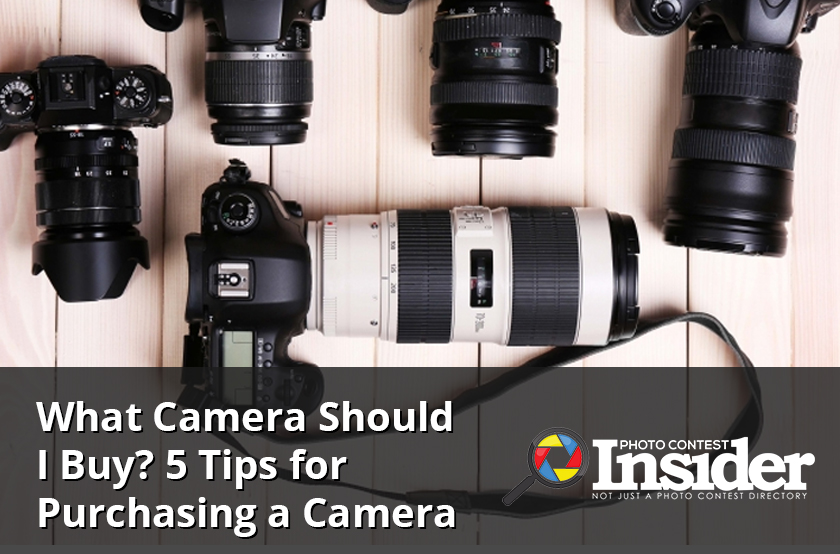 What Camera Should I Buy? 5 Tips for Purchasing a Camera
