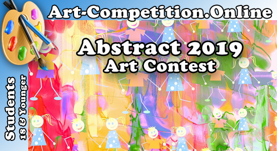 STUDENT – ART CONTEST TO ARTISTS AND PHOTOGRAPHERS – ABSTRACT 2019