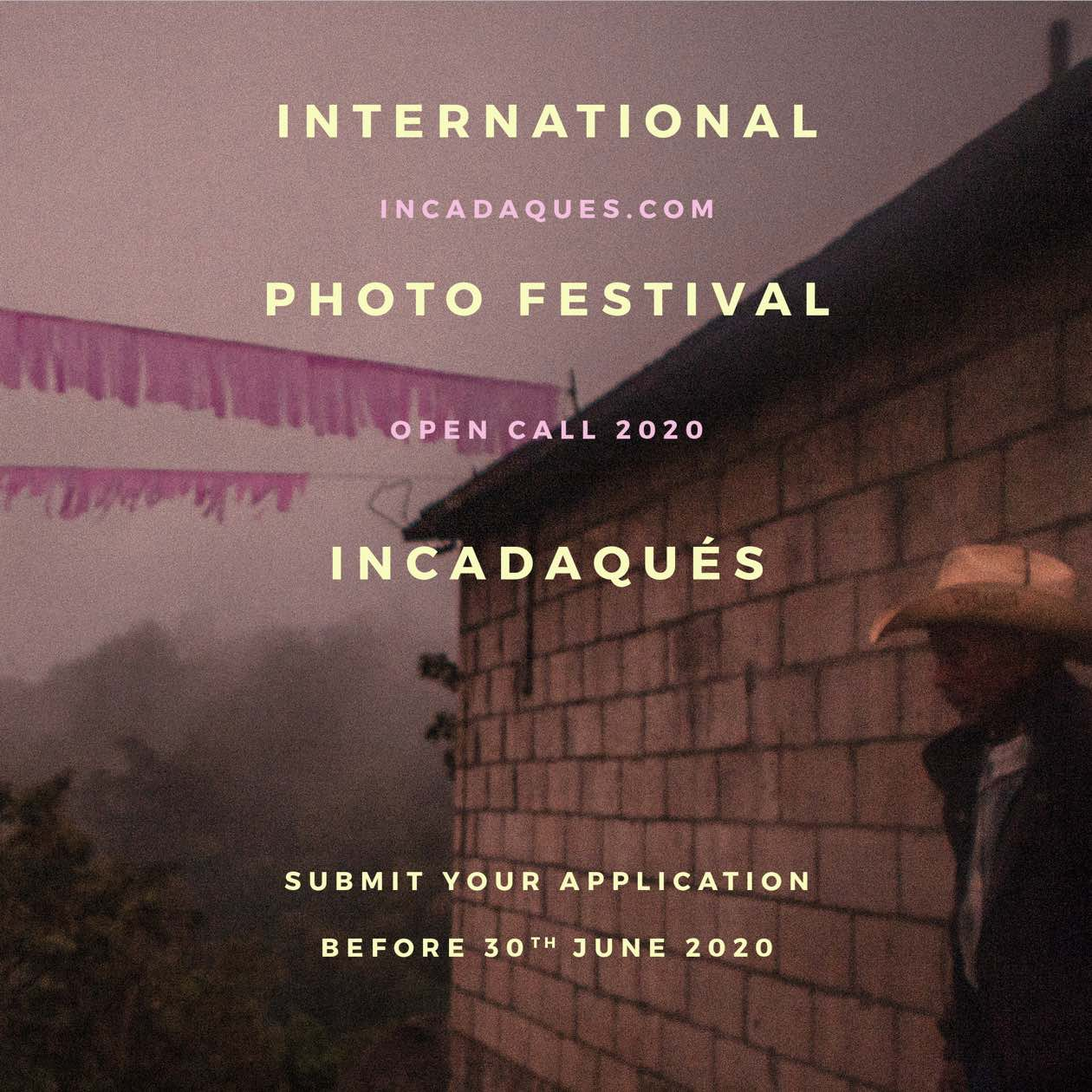 OPEN CALL INCADAQUES PHOTO FESTIVAL 2020