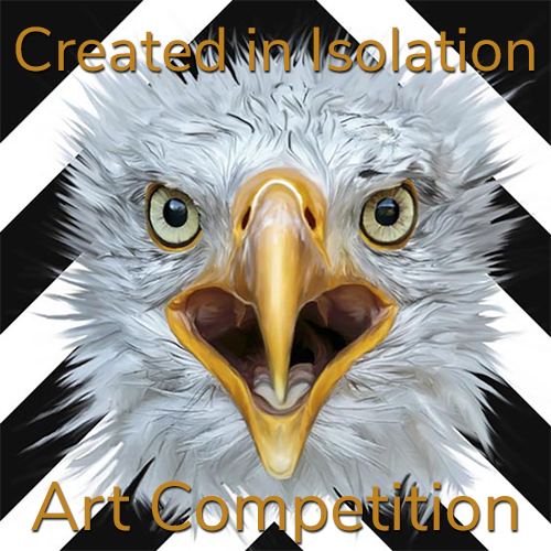 """Created in Isolation"" Online Art Competition"