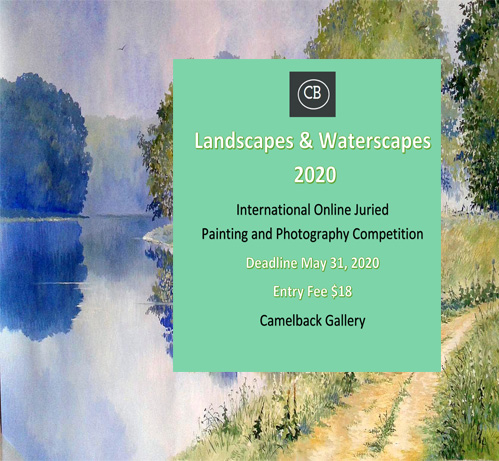 """Landscapes & Waterscapes"" Online Juried Photography & Painting Competition"