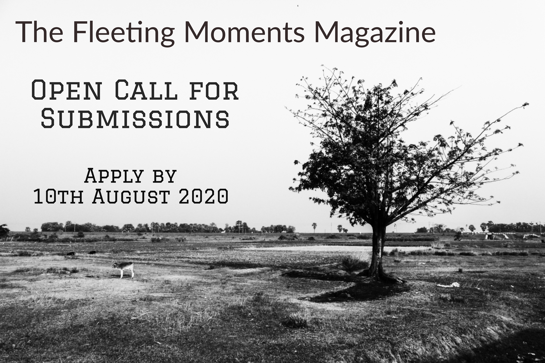 The Fleeting Moments Magazine Open Call