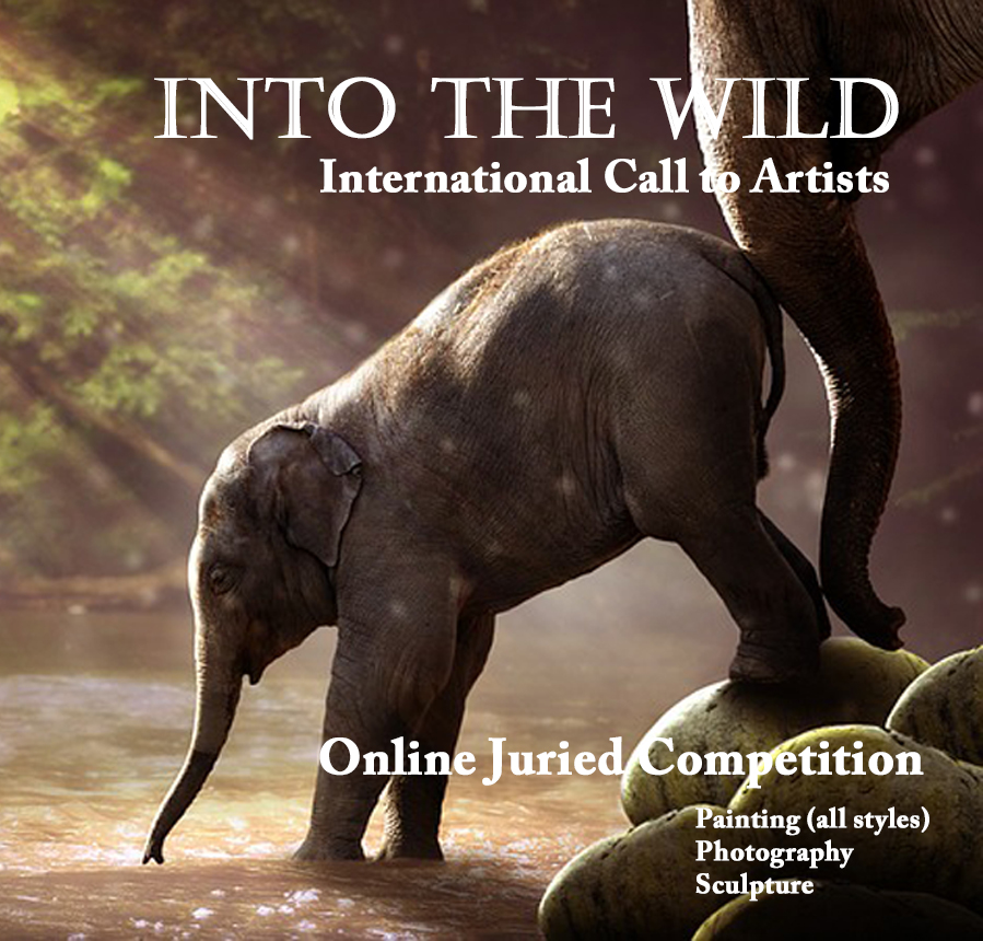 Into the Wild | International Online Juried Competition